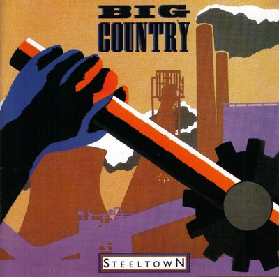 Big Country - Steeltown - Front