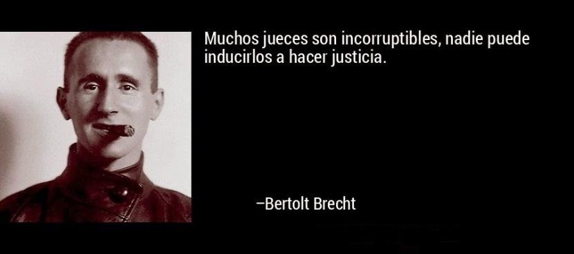 frase-muchos_jueces_son_incorruptibles_nadie_puede_inducirlos_a_h-bertolt_brecht